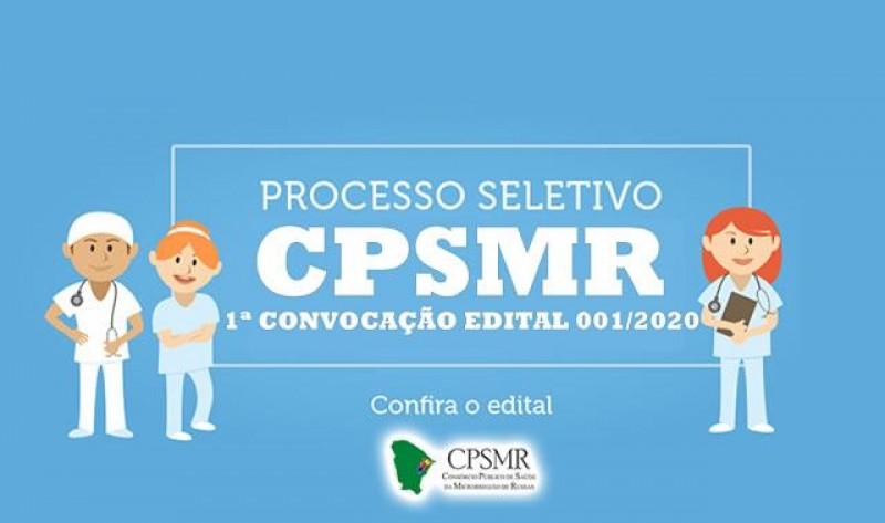 1ª Convocação do Processo Seletivo Simplificado CPSMR Nº 001/2020